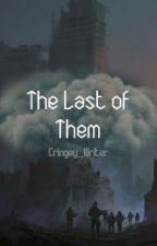 The Last Of Them by thatrandompenguin22