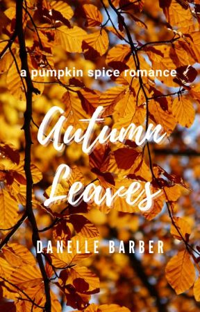 Autumn Leaves by writer13writes