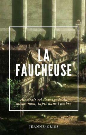 La faucheuse [Levi x Reader] by jeanne-criss