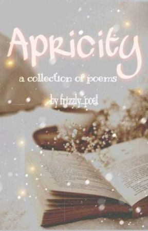 APRICITY by frizzly_poet