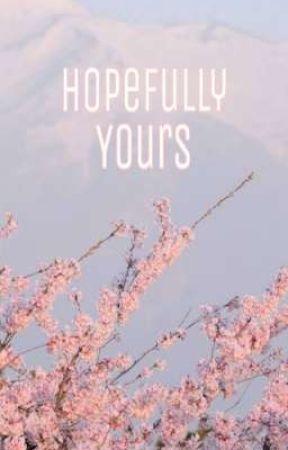 Hopefully Yours by heysaysjane