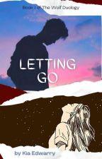 Letting Go  by Kia_Edwarry