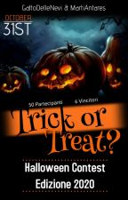 Trick or Treat? - Halloween Contest 2020 by GattoDelleNevi
