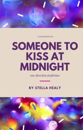 Someone to kiss at midnight by _ScarsAreForever
