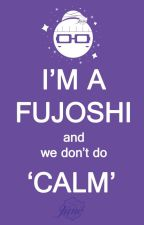 It's Fujoshi's time by violam207