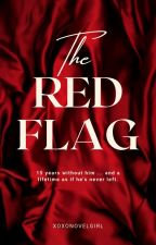 The Red Flag by xoxonovelgirl