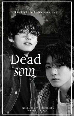 Dead Soul / 𐤀 by taekookiegirl
