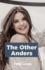 The other Anders by TaliaLewis7