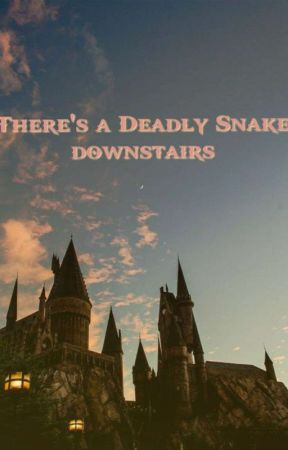There's a deadly Snake downstairs! (rewrite) by Drachma200