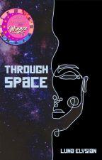 Through space   ONE SHOTS   English & Dutch by luna_elysian