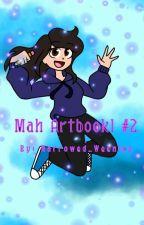 Mah Artbook! #2 by Narrowed_Weenies