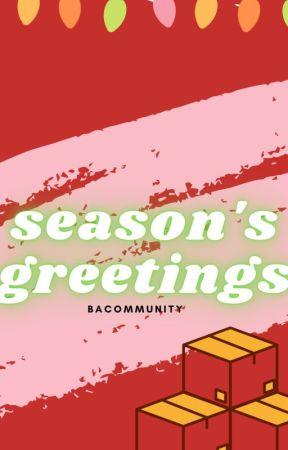 Season's Greetings by BACommunity