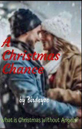 A Christmas Chance. by birdeyze