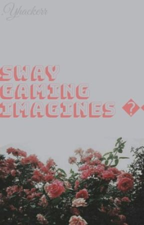 Sway gaming imagines 🌙 by Yhackerr