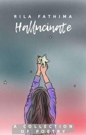 ° Hallucinate ° by RilaF7