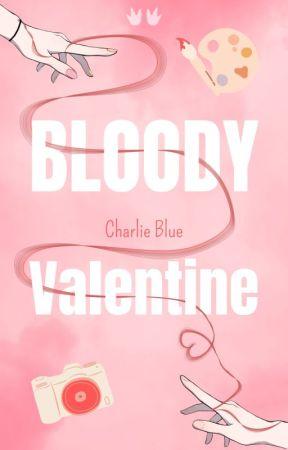 Bloody Valentine by CharlieBlue97