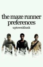 Maze Runner Preferences by notsocalmhoes
