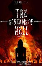 The Sreams Of Hell [The Rebellion]© de Elle_MorningStar