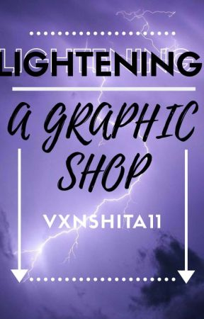 LIGHTENING - A GRAPHIC SHOP⚡ by Vxnshita11