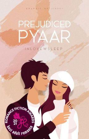 Prejudiced Pyaar ✔ by inlovewsleep