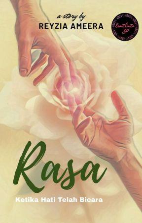 Rasa (Ketika Hati Telah Bicara) by ReyziaAmeera