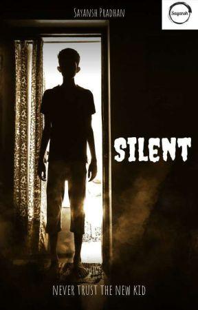 Silent by Sayansh_Pradhan