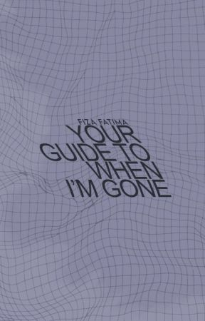 Your Guide To When I'm Gone by Fizaxbieber