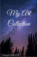 My Art Collection by FantasyCreature123