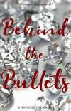 Behind the Bullets cover