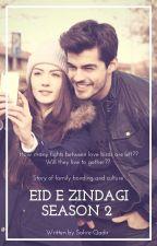 عیدِ زندگی سیزن ٹو  द्वारा Sahre11