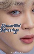 unwanted marriage. ✔ by calitae