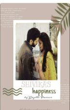 Shivika's Happiness ✔(Completed) ✔ by shivika_herophine18