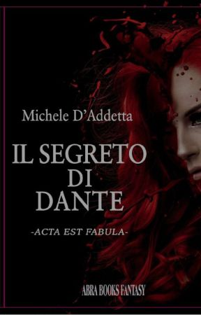 Il Segreto di Dante 2 - L'ascesa di Abaddon by _micheled