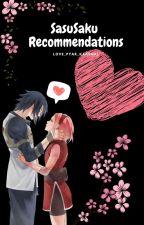 SasuSaku Recommendations  (Fanfiction.net) by love_pyar_kaadhal