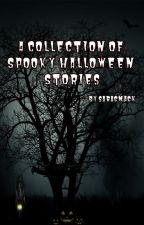 A collection of spooky Halloween stories by saracmack