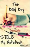 The Bad Boy stole my Notebook (German Translation) cover