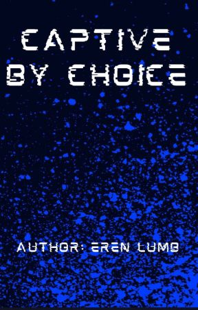 Captive by choice (Lesbian story) by erenlumb