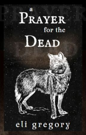 A Prayer for the Dead 🗸 NaNoWriMo 2020 by GrimmInker