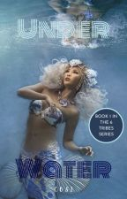 Under Water (Book 1 in the 6 Tribes Series) by LoveMiserables