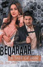 BEQARAAR(A Tale Of BB14)💙 by _Lovie_Dovie