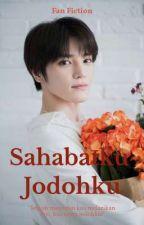 SAHABATKU JODOHKU | TAEYONG [COMPLETE] by rararaichan95