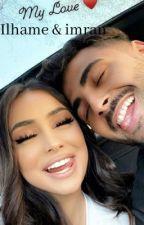 Ilhame&imran by schrijfster_507