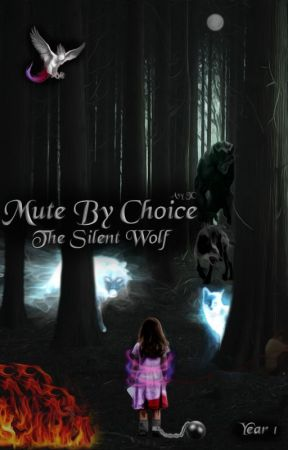 Mute By Choice: The Silent Wolf by AvyJC15