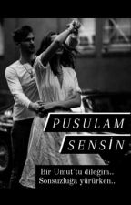 Pusulam Sensin by Mysteriousbeloved