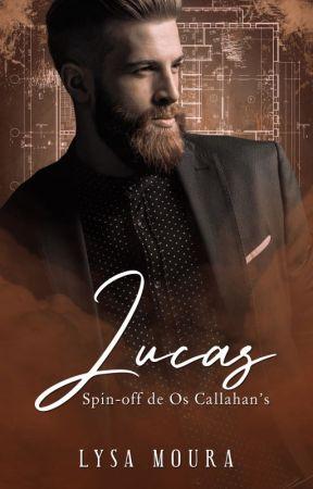 Lucas - Spin-off de Os Callahan's by LysaMoura