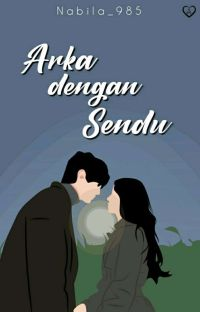 Arka dengan Sendu cover