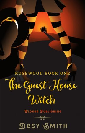 Rosewood Book One: The Guest House Witch by FloebePublishing