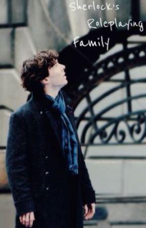 Sherlock's Roleplaying Family by Eldacala