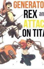 Generator Rex: Stuck in the World of Titans by GeneratorRex20