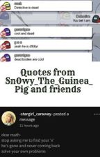 Random Quotes by Sn0wy_The_Guinea_Pig